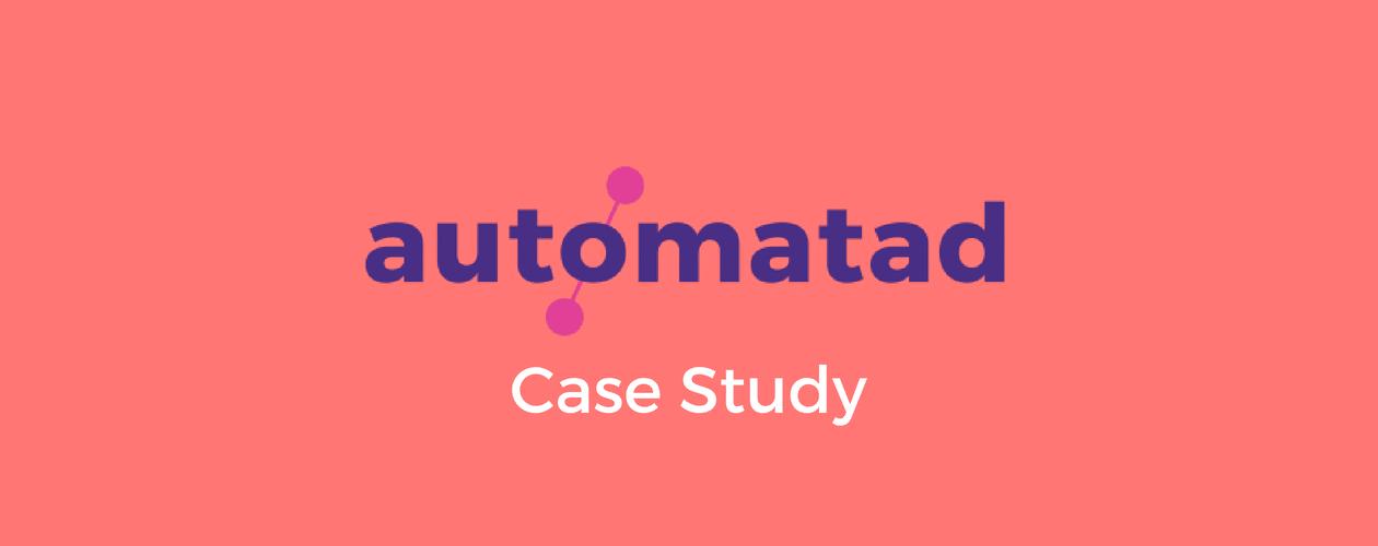 Automatad Case Study