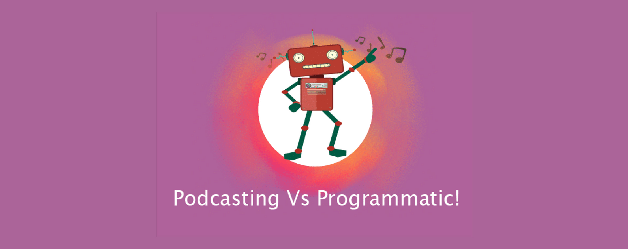 Programmatic Podcasting