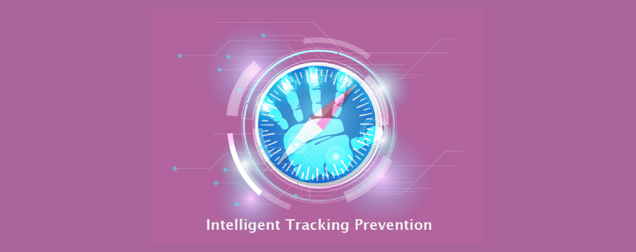 Intelligent Tracking Prevention (ITP) – From 1.0 to 2.0