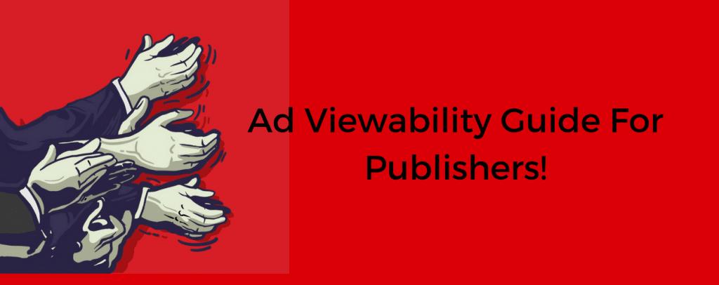 Ad Viewability Guide