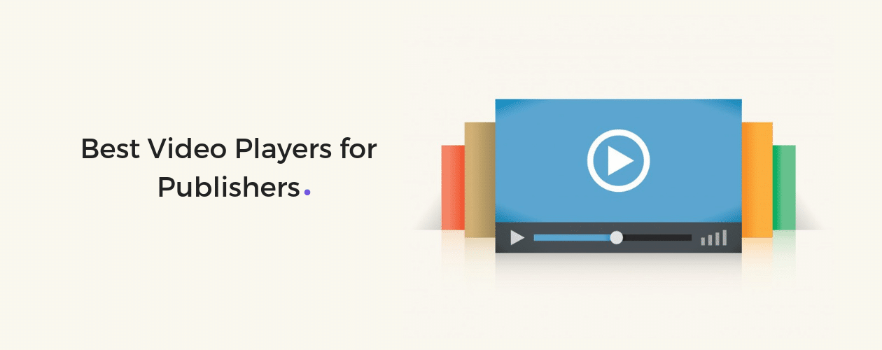 Best video players for publishers