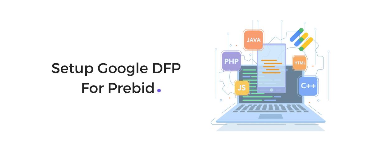 Prebid Google DFP Setup