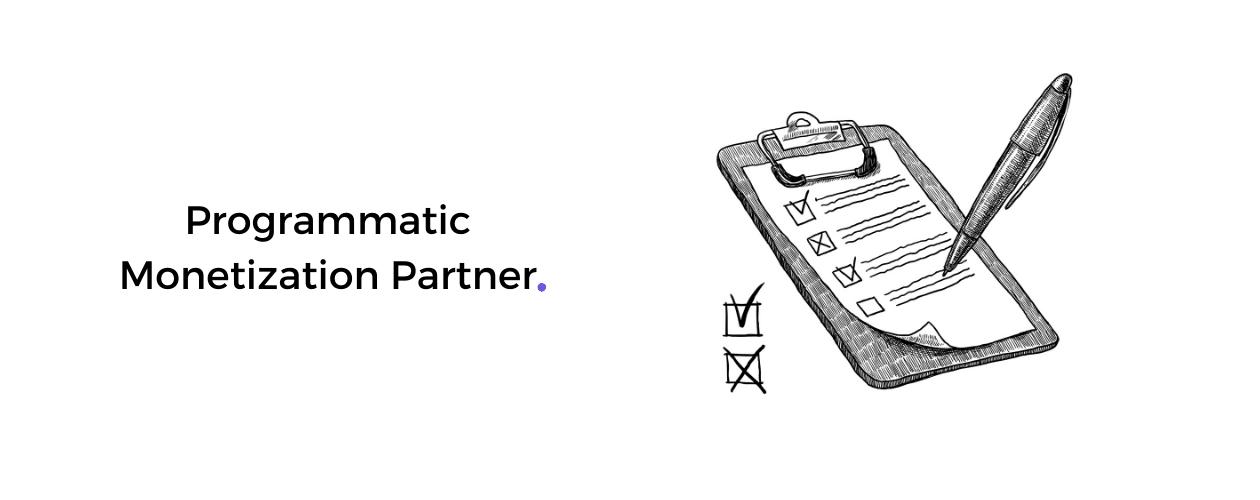 Programmatic Monetization Partner