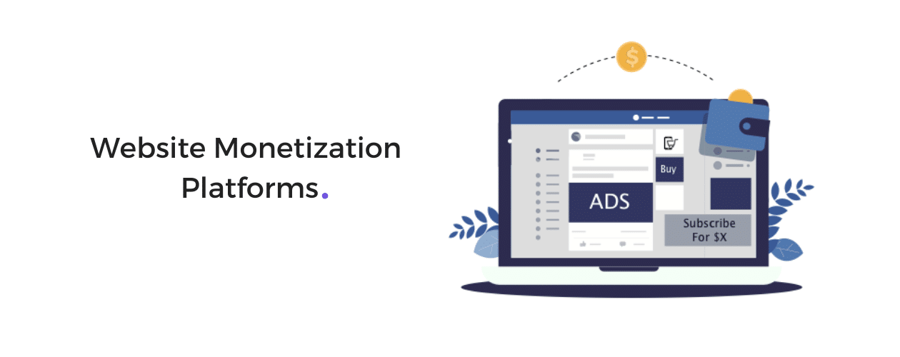 Website Monetization Platforms