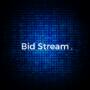 Bid Stream