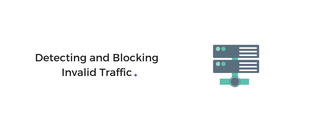 Block Invalid Bot Traffic
