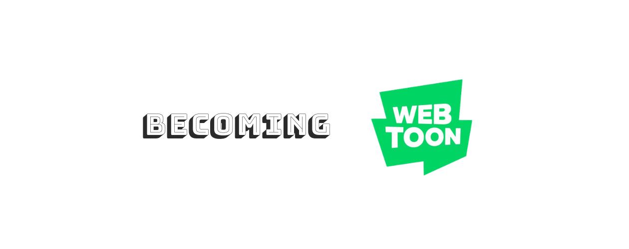 Becoming Webtoon