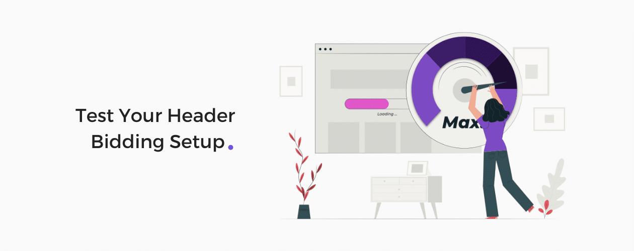 Test header bidding Setup