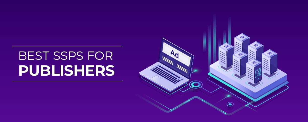 Best SSPs for Publishers