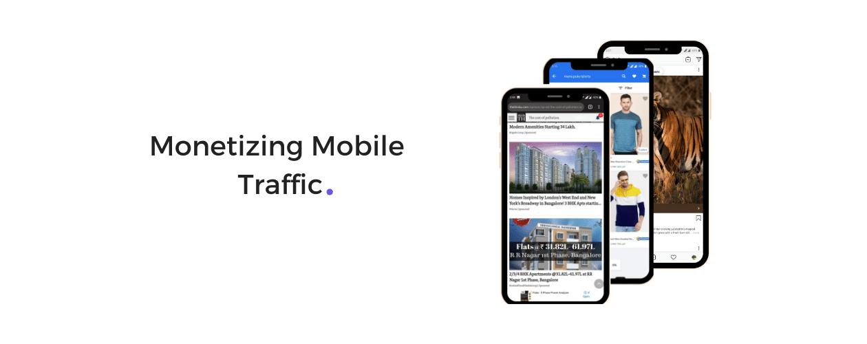 Monetize Mobile Traffic