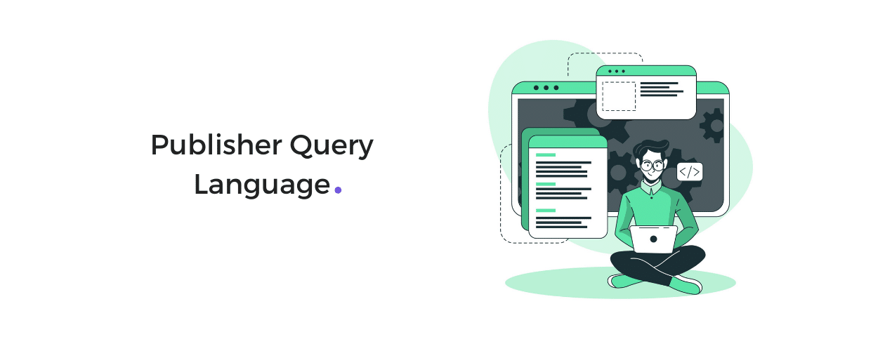 Publisher Query Language