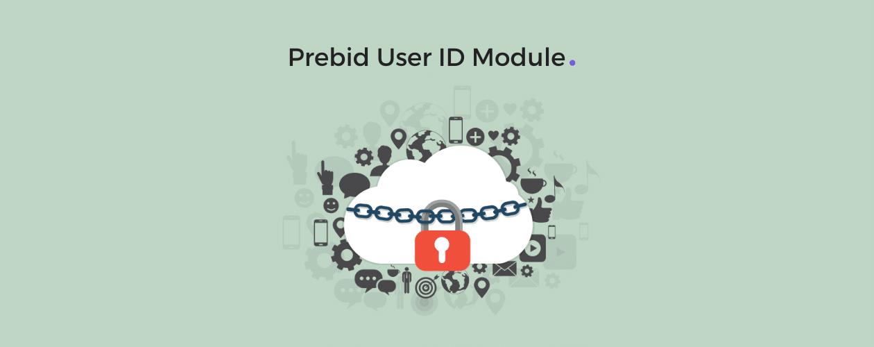 Prebid User ID Module