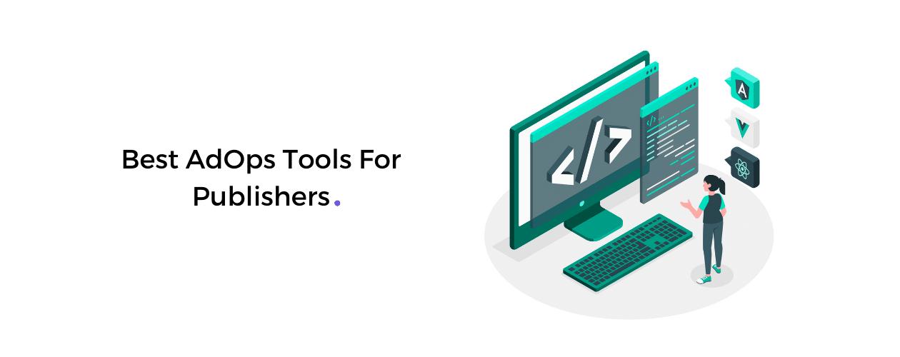 AdOps Tools
