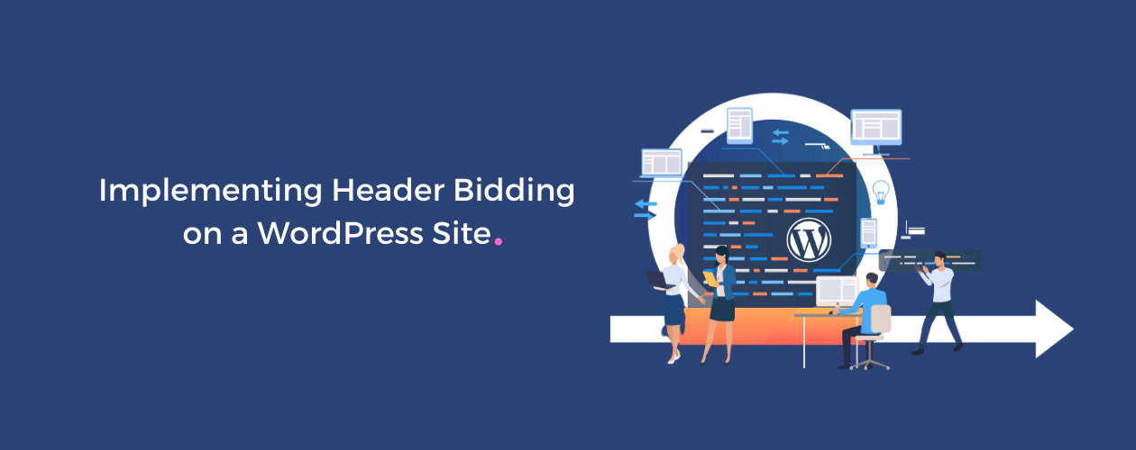 Implementing Header Bidding On WordPress