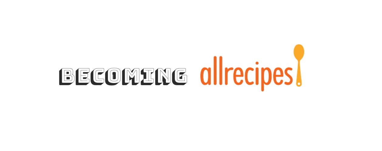 Becoming Allrecipes