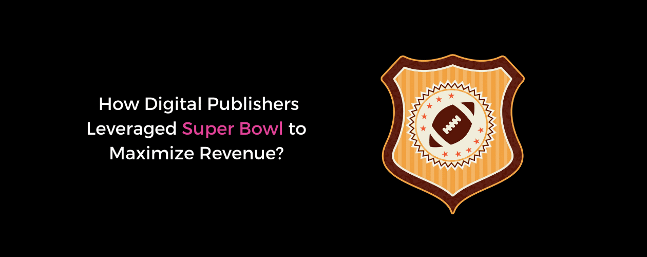 Super Bowl Strategies for Publishers