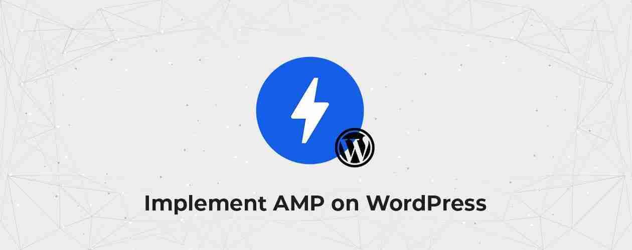 Implement Google AMP on Wordpress