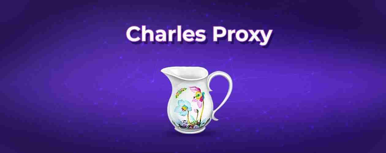 Charles Proxy