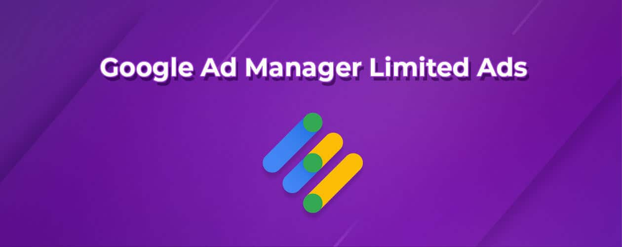Google Ad Manager Limited Ads