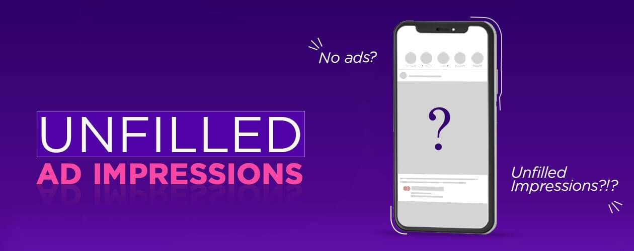 unfilled impressions in Google Ad Manager