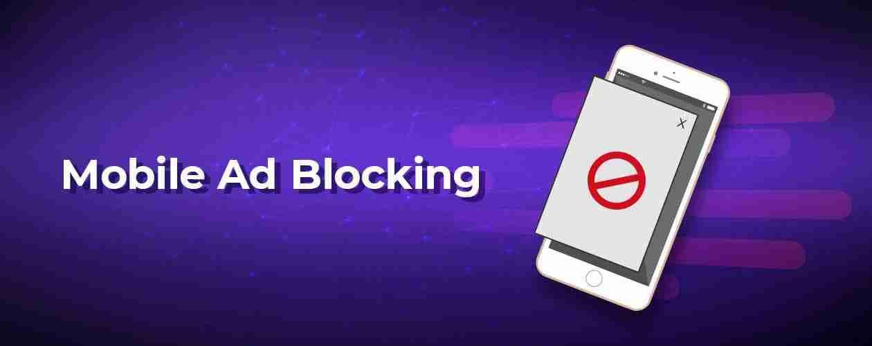Mobile Ad Blocking