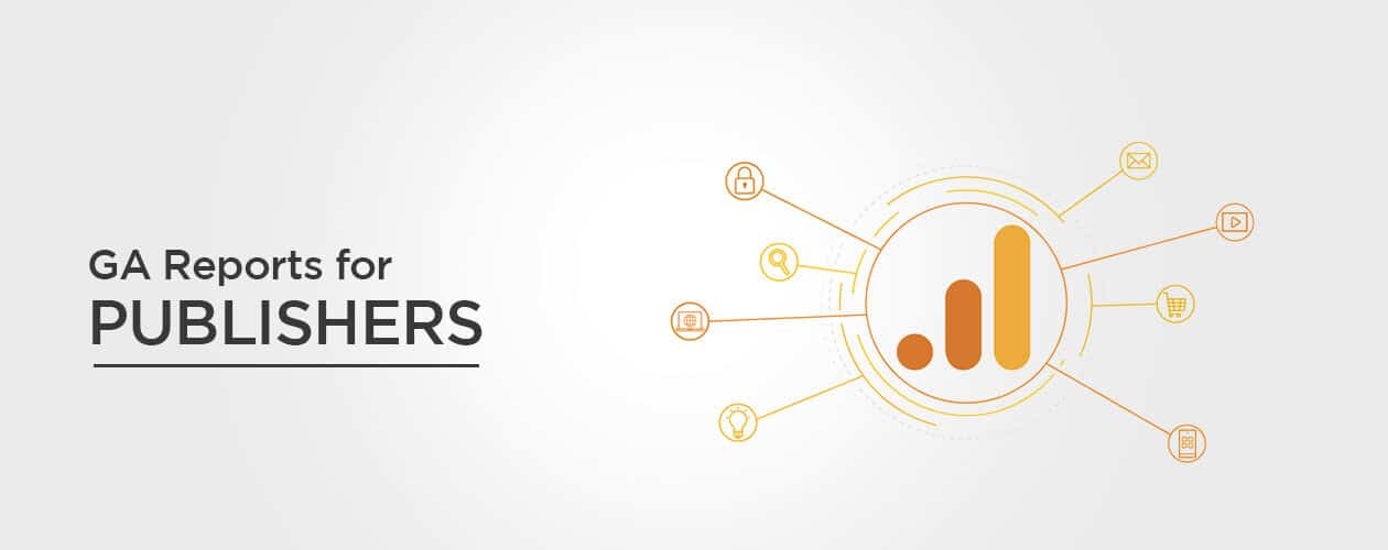 Google Analytics Reports for Publishers
