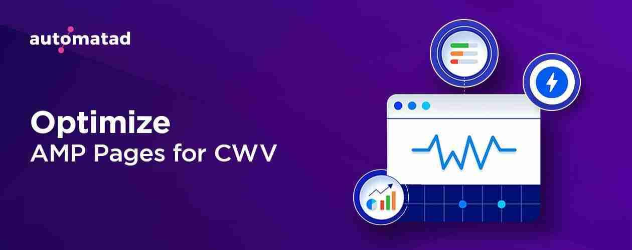 Optimize AMP for Core Web Vitals